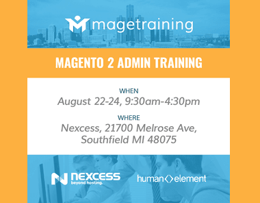 Magento 2 Training sponsored by Human Element Nexcess