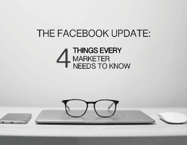 things every marketer needs to know about the facebook update