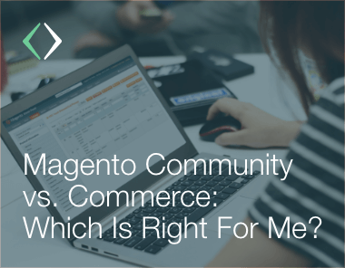 magento community magento commerce comparison