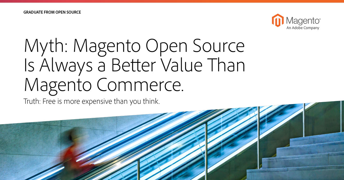 Better Value - Magento Open Source or Magento Commerce